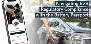 Upcoming webinar – Navigating EVB Regulatory Compliance with the Battery Passport f two re